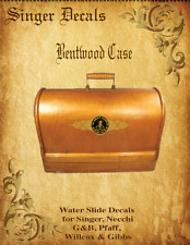 Singer Model 128 Early Style Bentwood Case Restoration Decal