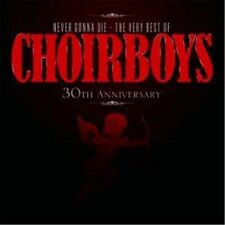 CHOIRBOYS Never Gonna Die The Very Best Of CD BRAND NEW