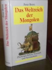 Peter Brent: Das Weltreich der Mongolen: Dschingis Khans Triumph und Vermächtnis