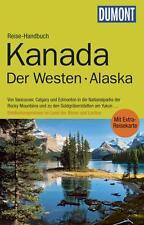 Kanada der Westen Alaska Vancouver UNGELES 2014  + Karte  Dumont Reise-Handbuch