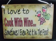 Country Printed Quality Wooden Sign *Cook with Wine* funny inspiring plaque NEW