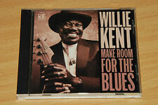 Willie Kent - Make Room For The Blues - CD ALBUM (ref 449)