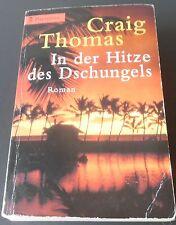 In der Hitze des Dschungels Taschenbuch von Thomas Craig