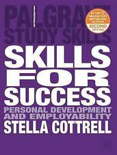 Skills for Success: Personal Development and Employability by Stella Cottrell (…