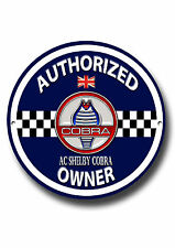 AC SHELBY COBRA AUTHORIZED OWNER METAL ROUNDEL SIGN.CLASSIC CARS