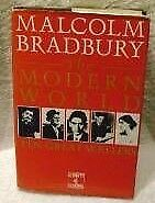 The Modern World: Ten Great Writers by Malcolm Bradbury (Hardback, Free postage)