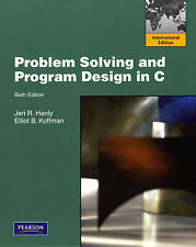 Problem Solving & Program Design in C, 6th Ed Internat Ed. by J Hanly, E Koffman