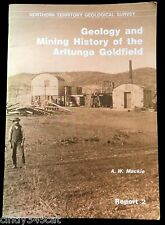 Geology and Mining History of the Arltunga Goldfield Lift Out Map Gold Mine 1887