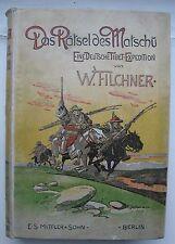 Wilhelm Filchner-Das Rätsel des Matschu-Meine Tibet-Expedition-Erstausgabe 1907