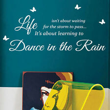 Dance in the Rain Art Wall Stickers Quotes Wall Decals Wall Decorations 413