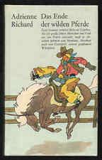 Das Ende der wilden Pferde – Adrienne Richard Verlag Neues Leben DDR Jugendbuch
