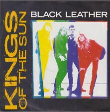 "7"" Kings Of The Sun Black Leather / Bad Love 80`s BMG RCA"