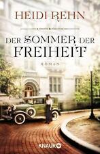 Der Sommer der Freiheit von Heidi Rehn (2014, Taschenbuch)