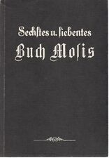 Sechstes und siebentes Buch Mosis 6,. und 7.(Moses) magische Geisterkunst