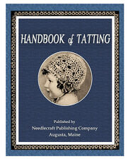 Handbook of Tatting c.1915 Fabulous Pattern Book of Vintage Tatted Laces
