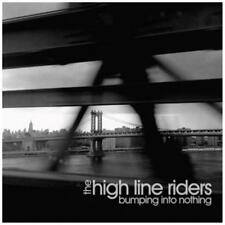 HIGH LINE RIDERS Bumping Into Nothing Digipak-CD (505656)