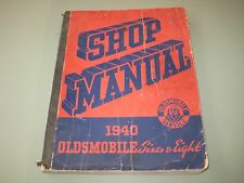 Oldsmobile 1940 Six and Eight Factory Service Manual