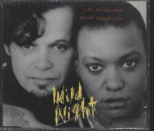 John Mellencamp And Me Shell Ndegeocello - Wild Night CD Single