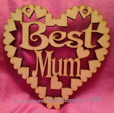 Best Mum Mothers Day Heart Hanging Plaque Sign 15cm/150mm Mdf Wood Craft Wooden