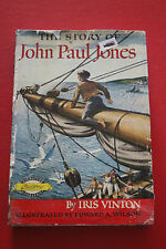 THE STORY OF JOHN PAUL JONES by Iris Vinton; Sampson Low (Hardcover/DJ, 1960)