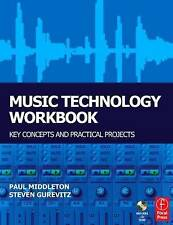 Music Technology Workbook: Key Concepts and Practical Projects by Paul...