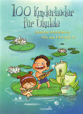 100 Kinderlieder für Ukulele - Melodien & Hits aus Film und TV Songbook Noten