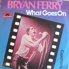 """7"""" 1978 RARE IN MINT- ! BRYAN FERRY : What Goes On"""