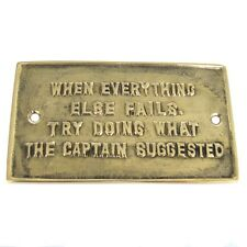 Solid Brass Boat Ships Sign Nautical Plaque LISTEN TO THE CAPTAIN maritime decor
