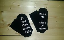 If you can read this/Bring me a glass of wine  on the Sole socks Christmas gift