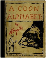 E W Kemble ~ A COON ALPHABET ~ Racist Content :a Book Meant for Children in 1898