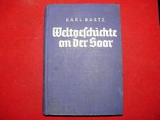 Buch Weltgeschichte an der Saar Heimatbuch