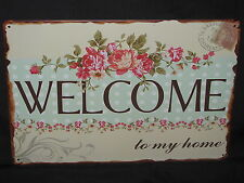 WELCOME TO MY HOME new tin signage (30cm x 20cm)