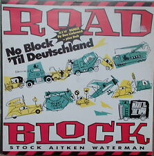 "12""inch Maxi Stock Aitken Waterman ‎– Roadblock (Remix) ,VG++,cleaned, PWL Rec."