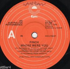 FINCH Where Were You *AUSTRALIA ORIGINAL 70s ROCK SINGLE*