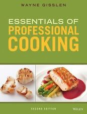 Essentials of Professional Cooking 2E by Wayne Gisslen (2015, Hardcover)