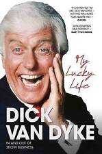 My Lucky Life in and Out of Show Business by Dick Van Dyke Paperback BRAND NEW