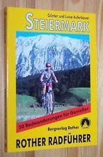 STEIERMARK - Österreich 50 Radwanderungen - RADFÜHRER # Rother Bergverlag