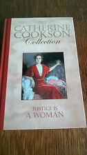 CATHERINE COOKSON COLLECTION - JUSTICE IS A WOMAN HARDBACK