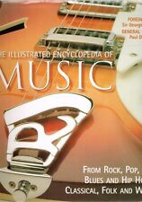 The Illustrated Encyclopedia of Music - Rock Pop Jazz Blues Hip Hop Classsical