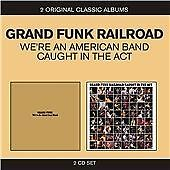 Grand Funk Railroad : Caught In The Act / WeRe An American Band (2CDs) (2011)
