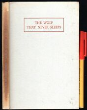 1962 Boy Scouts GIRL GUIDES hcdj THE WOLF THAT NEVER SLEEPS [Lord Baden-Powell]