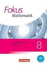 Fokus Mathematik 8. Schuljahr - Kernlehrpläne Gymnasium NRW