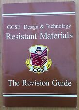 CGP GCSE DESIGN & TECHNOLOGY RESISTANT MATERIALS The Revision Guide