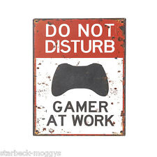 VINTAGE SIGN GAMER AT WORK DO NOT DISTURB WALL DOOR PLAQUE SHABBY GREAT GIFT