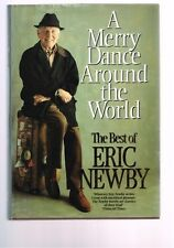A Merry Dance Around the World: The Best of Eric Newby (Hardback)
