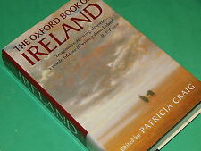 THE OXFORD BOOK OF IRELAND -Edited by Patricia Craig - HBDJ  Like New