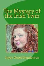 The Mystery of the Irish Twin By Henderson, Joyce Good -Paperback