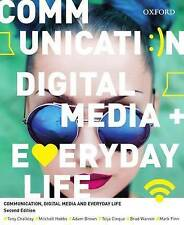 Communication, Digital Media and Everyday Life by Toija Cinque, Mitchell...