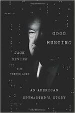GOOD HUNTING: AN AMERICAN SPYMASTER'S STORY (HARD COVER) LIKE NEW, FREE POST