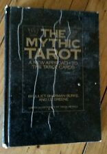 The Mythic Tarot: A New Approach to the Tarot Cards - Hard back - 1986